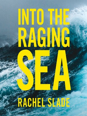 cover image of Into the Raging Sea